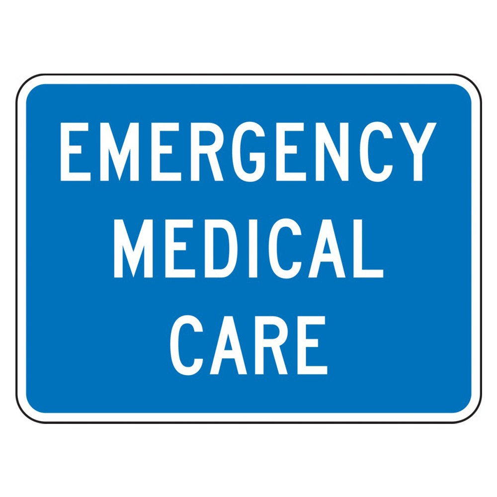 Accuform 18 x 24 High Intensity Prismatic Emergency Medical Care Sign