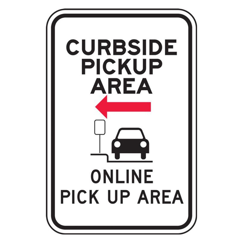 Accuform 18 x 12 Engineer Grade Reflective Curbside Pick Up Area for Online Orders Parking Sign Left Arrow