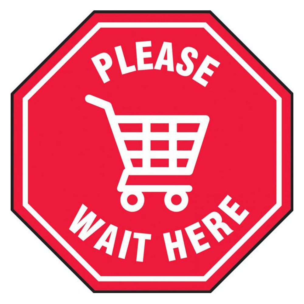 Accuform 17 Octagon Vinyl Please Wait Here Shopping Floor Sign Decal