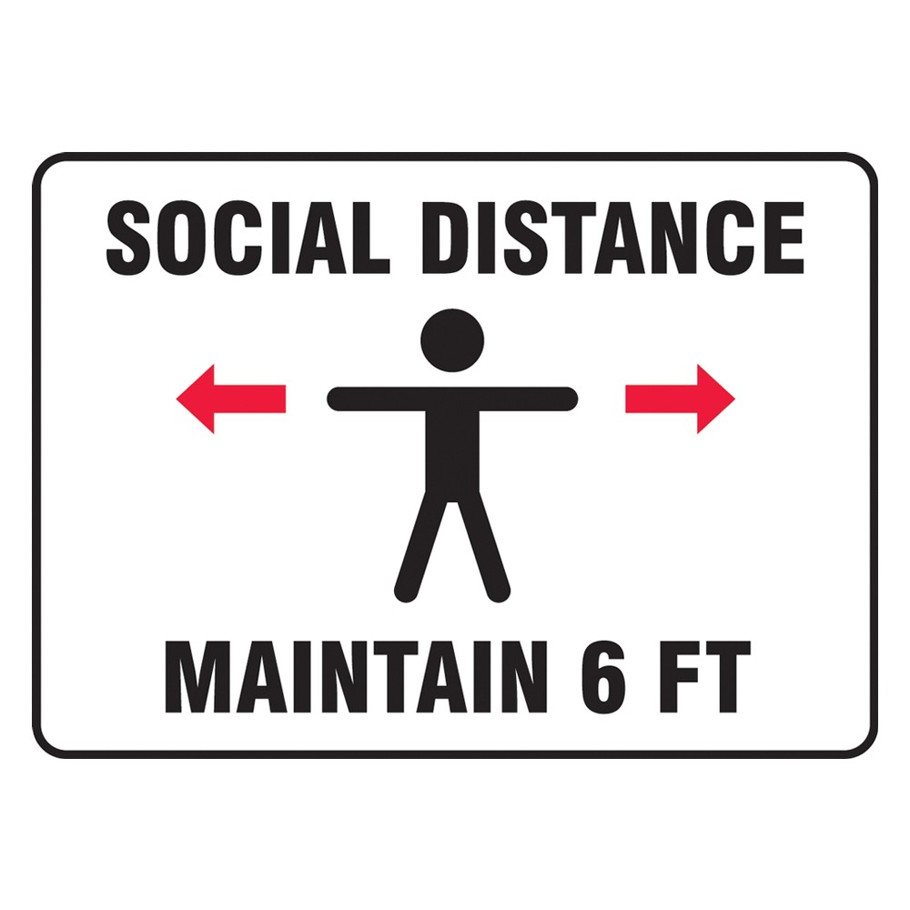 Accuform 7 x 10 Adhesive Vinyl Maintain Social Distance Safety Poster