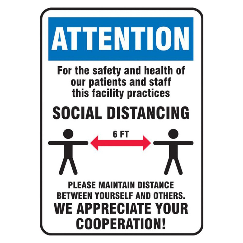Accuform 10 x 14 Adhesive Vinyl Blue Practice Social Distance Safety Sign