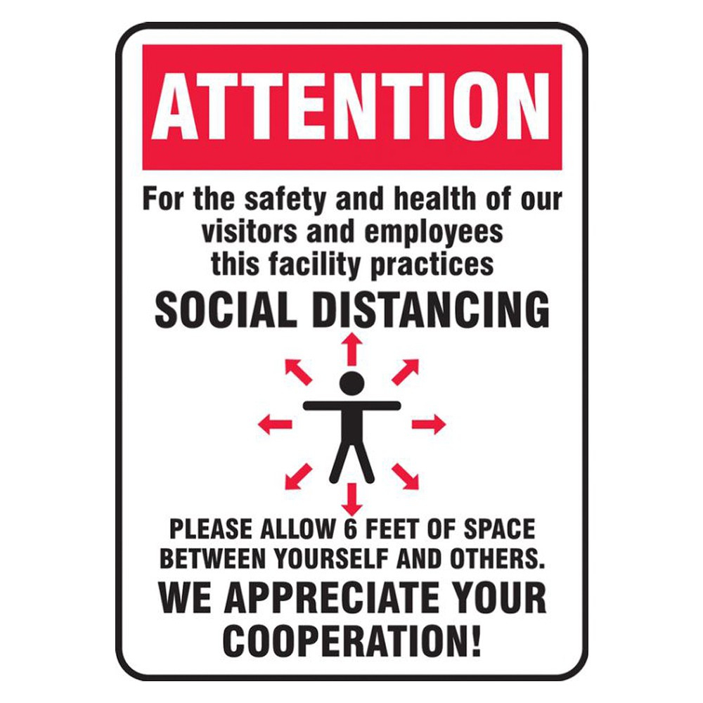 Accuform 7 x 10 Adhesive Vinyl Red Practice Social Distance Safety Sign