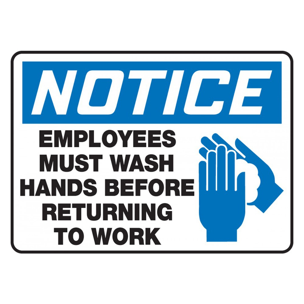 Accuform 10 x 14 Adhesive Vinyl Employees Must Wash Hands OSHA Safety Poster