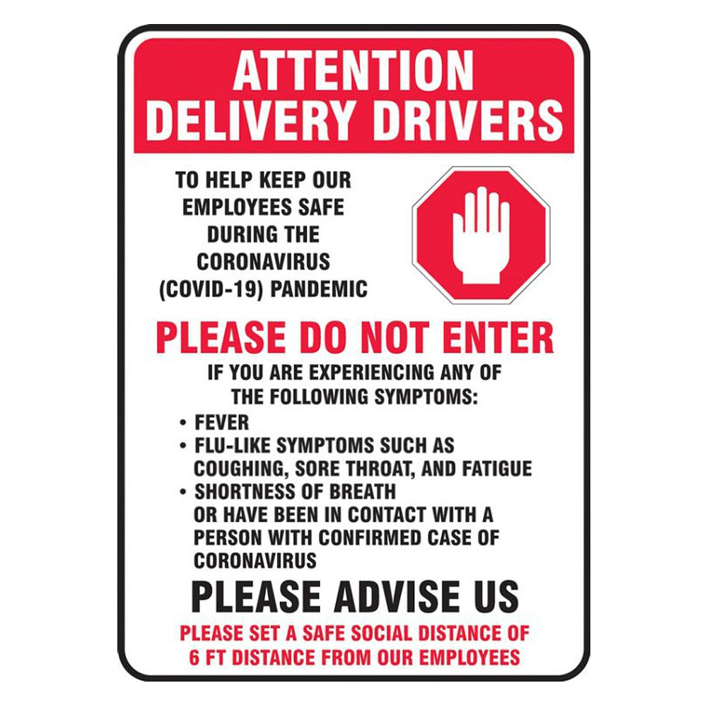 Accuform 18 x 12 Aluminum COVID 19 Delivery Drivers Safety Poster