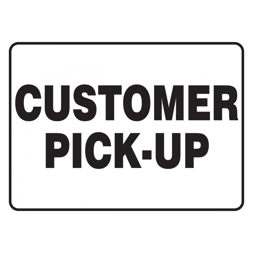 Accuform 10 x 14 Adhesive Dura Vinyl Customer Pick Up Safety Poster