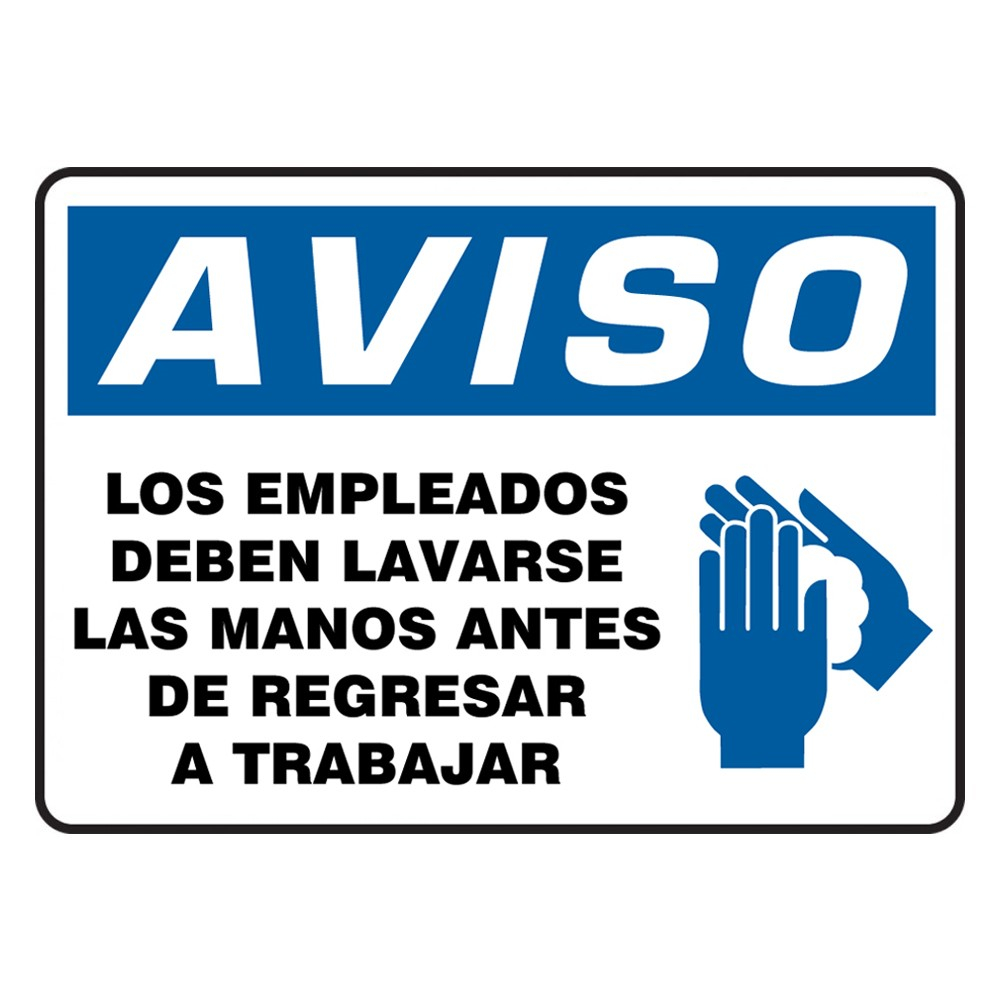 Accuform 7 x 10 Spanish Plastic Employees Must Wash Hands OSHA Safety Poster